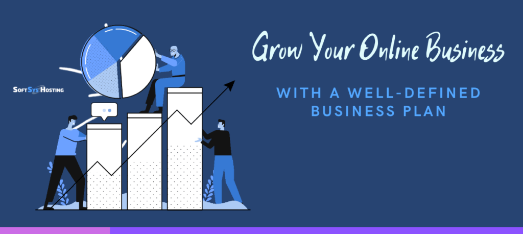 Grow your online business with a well-defined business plan and business strategy.