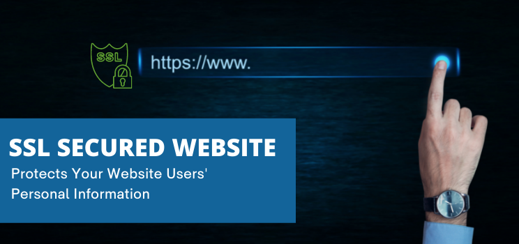 When starting an online business use an SSL certificate to secure your website